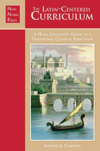 Latin Centered Curriculum