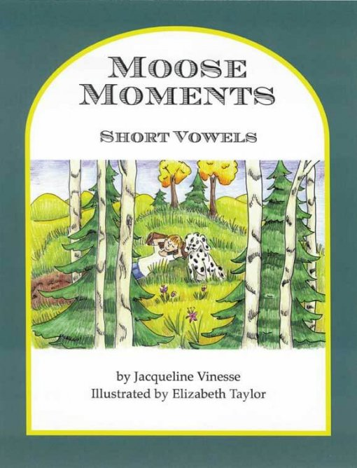 Moose Moments: Short Vowels