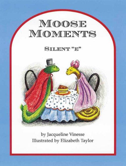 Moose Moments: Silent E