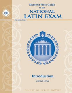 Memoria Press Guide to the National Latin Exam: Introduction