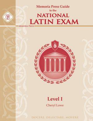Memoria Press Guide to the National Latin Exam: Level I