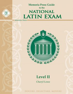 Memoria Press Guide to the National Latin Exam: Level II