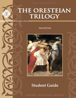 The Oresteian Trilogy by Aeschylus Student Guide