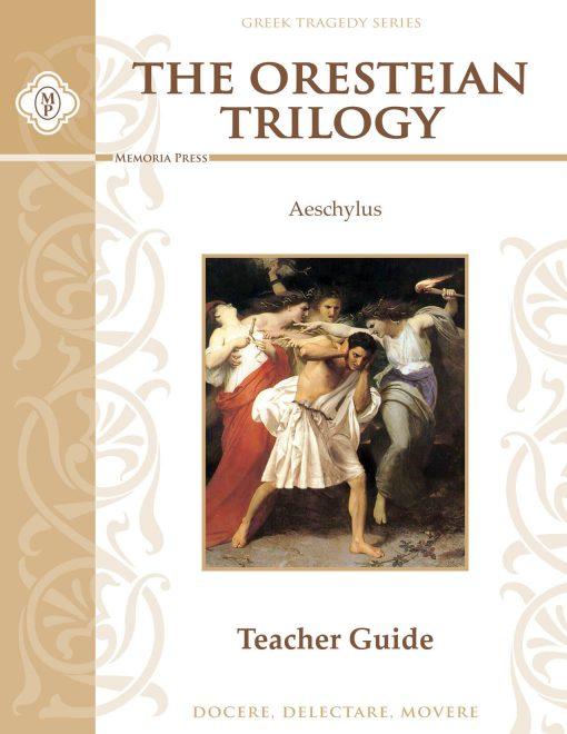 The Oresteian Trilogy by Aeschylus Teacher Guide