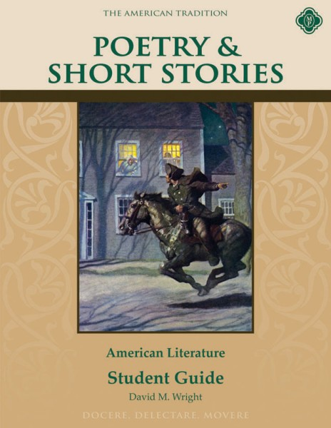 Poetry & Short Stories: American Literature Student Guide