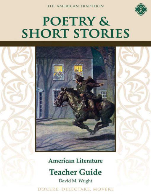 Poetry & Short Stories: American Literature Teacher Guide