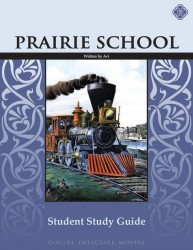Prairie School Student Study Guide
