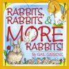 Rabbits, Rabbits, & More Rabbits