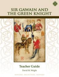 Sir Gawain and the Green Knight Teacher Guide
