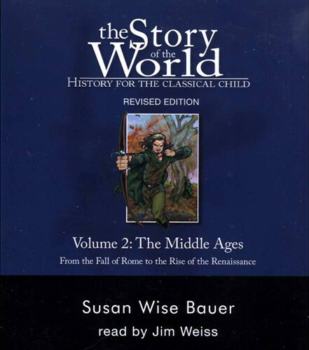 The Story of the World, Volume 2 Audiobook