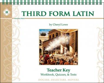Third Form Latin Teacher Key (for Workbook, Quizzes, & Tests)