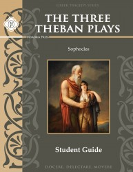 The Three Theban Plays by Sophocles Student Guide