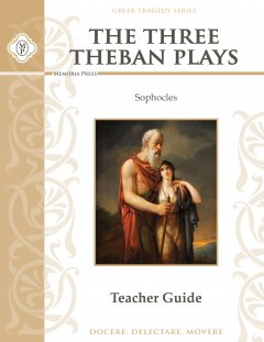 The Three Theban Plays by Sophocles Teacher Guide
