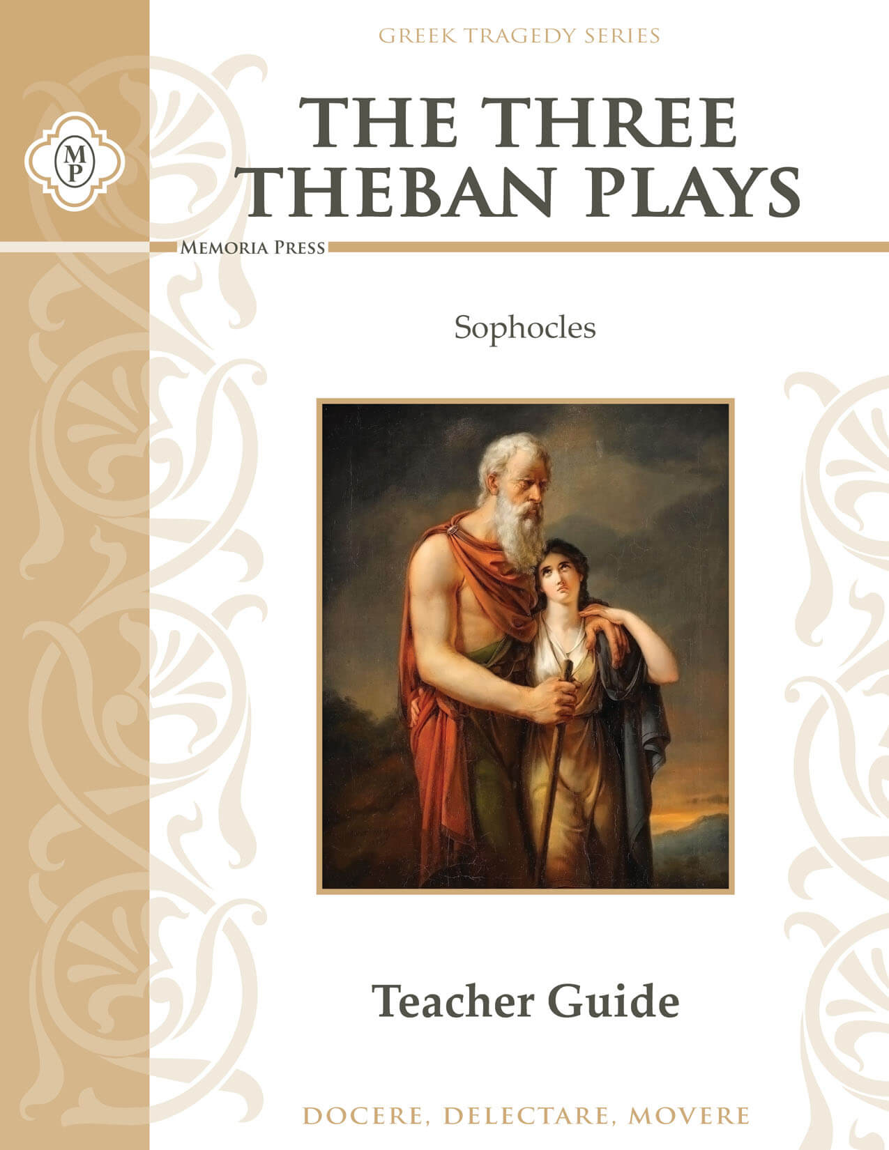 Three Theban Plays By Sophocles Teacher Guide Memoria Press