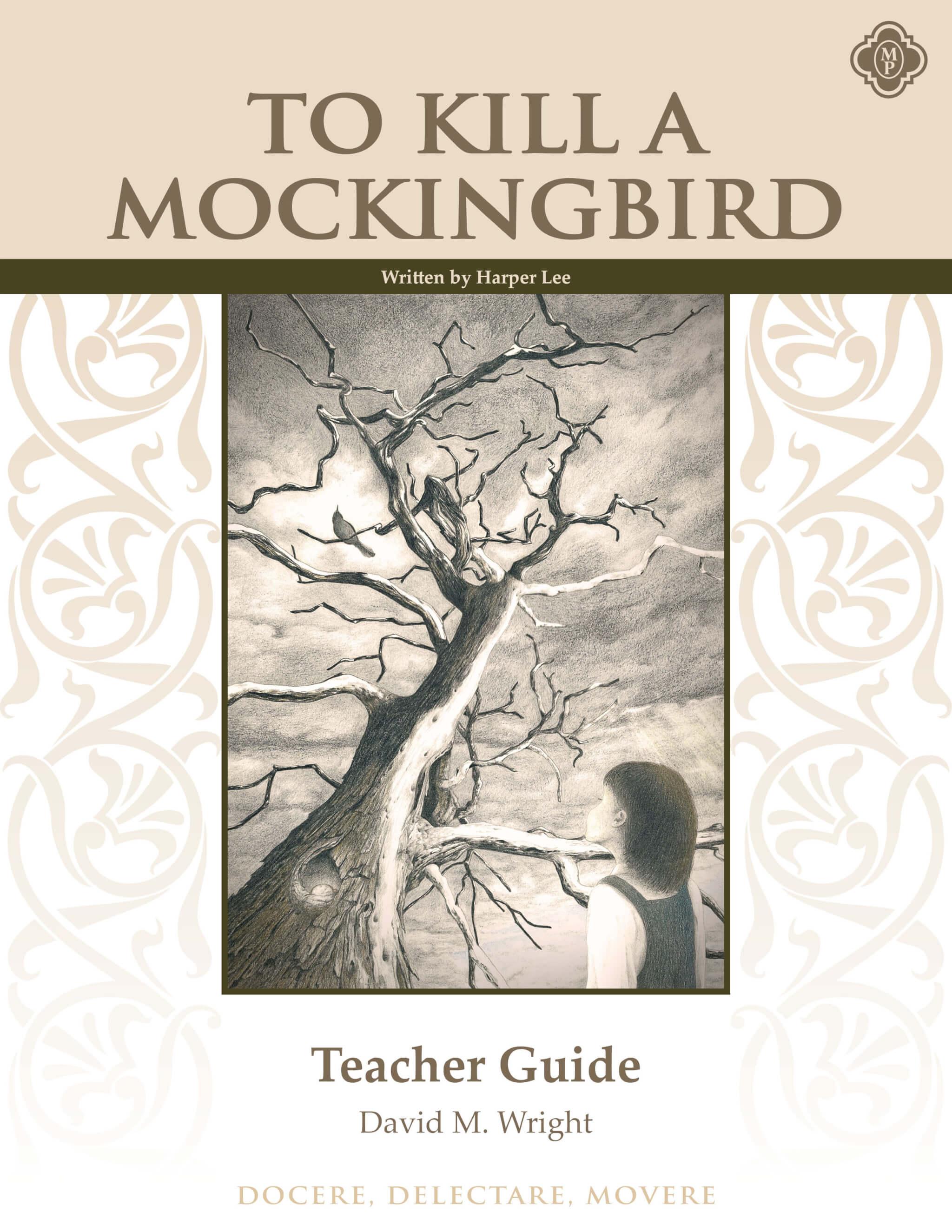 To Kill A Mockingbird Teacher Manual, Second Edition | Memoria Press