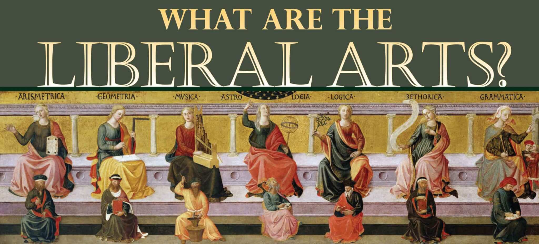 what are the liberal arts memoria press what are the liberal arts banner
