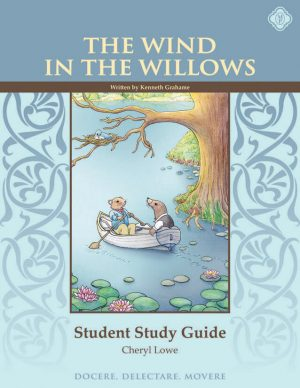 The Wind in the Willows Student Guide