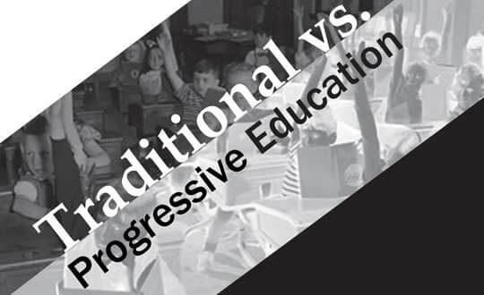 Traditional vs. Progressive Education