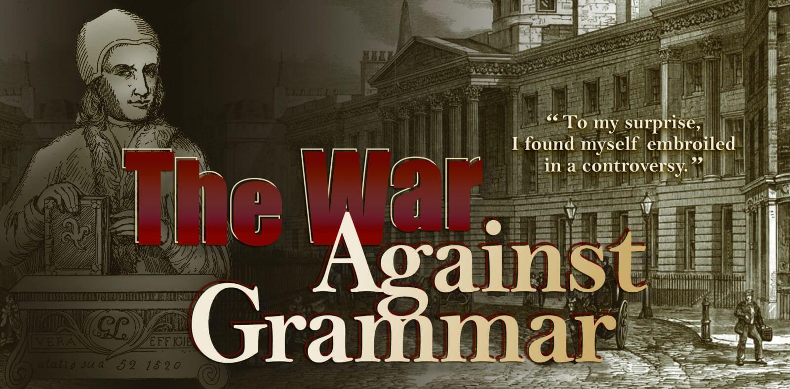 war against grammar